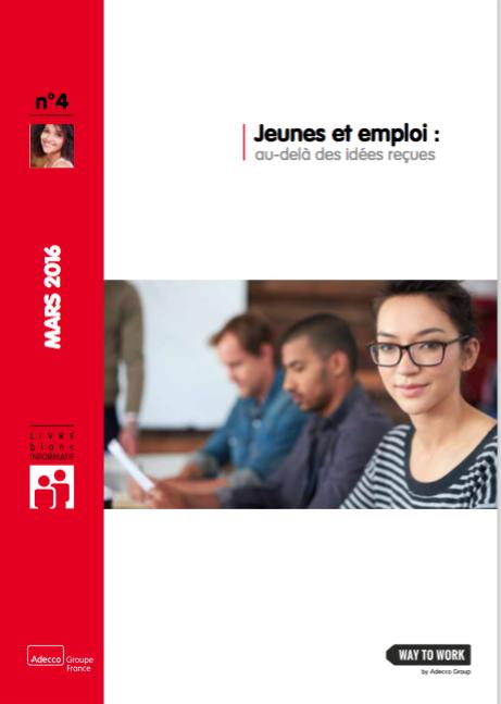 Livre blanc Adecco : Jeunes et emploi, au-delà des idées reçues