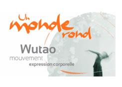 Un Monde Rond – Wutao