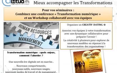 Votre journée de séminaire d'entreprise pour mieux comprendre la Transformation Numérique et mieux accompagner le changement